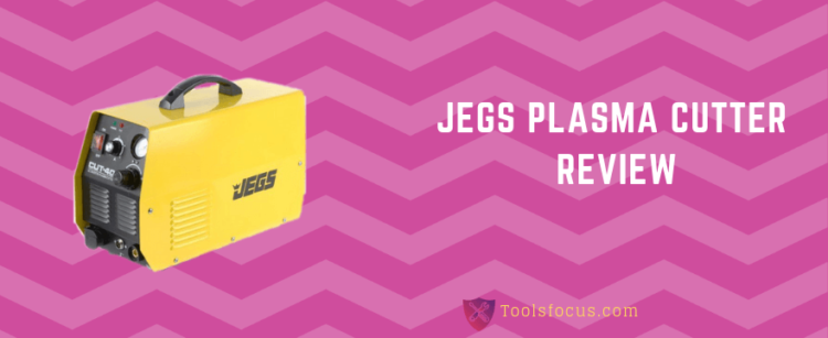 Jegs Plasma Cutter Review